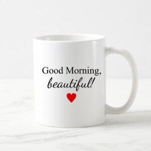 Cana alba personalizata - Good Morning Beautiful