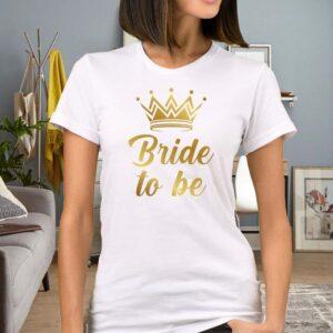 Tricou alb personalizat Bride to be